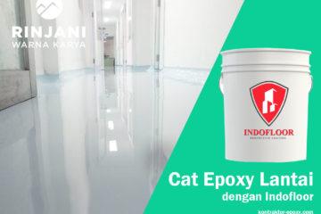 Cat Epoxy Lantai dengan Indofloor