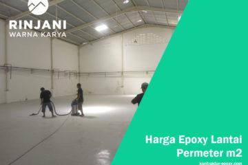 Harga Epoxy Lantai Permeter m2 Terbaru