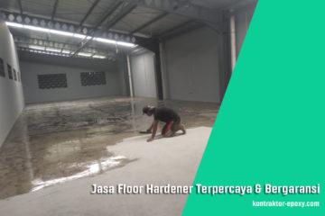 Jasa Floor Hardener Terpercaya dan Bergaransi